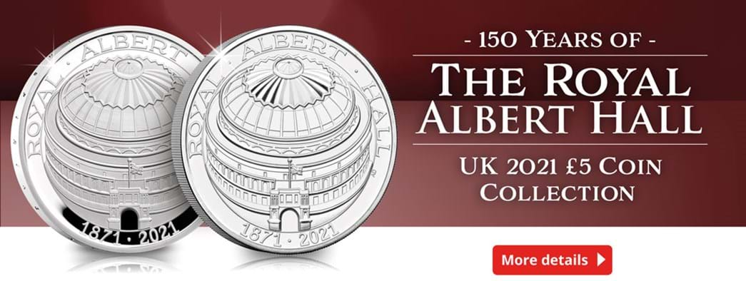 150 Years of The Royal Albert Hall UK 2021 £5 Coin Collection
